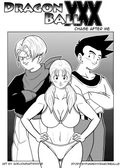 Dragon Ball XXX – Chase After Me