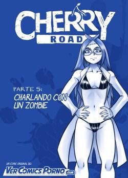 Cherry Road 5 – Charlando con un Zombie
