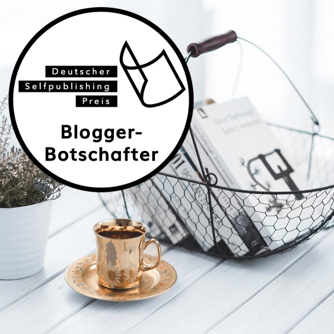 Bloggerbotschafter Deutscher Selfpublishing Preis