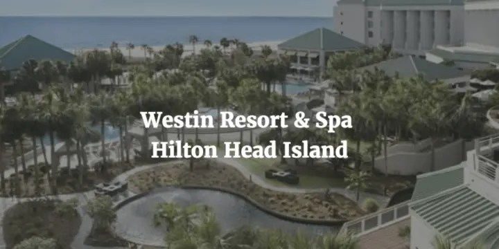 Hotel Review: Westin Hilton Head Island Resort & Spa