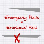 Emergency Plan = Emotional Pain
