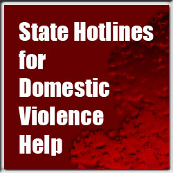 Domestic violence hotlines by state may be your best resource because state hotlines may know more of the services available locally. Call and talk today.
