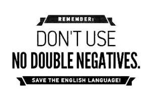 double negatives in English, Verbalisti