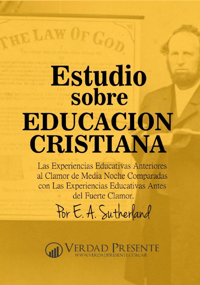 Estudio sobre Educación Cristiana - E. A. Sutherland