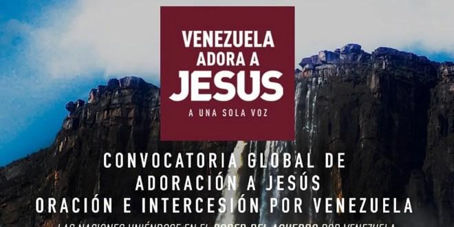 """Venezuela """"Adora a Jesús"""""""