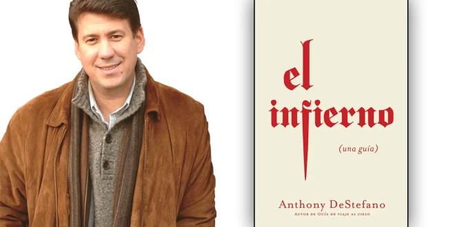 El infierno: una guía, el nuevo libro de Anthony DeStefano