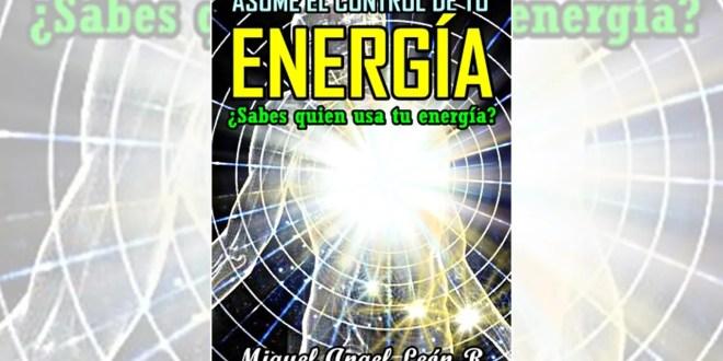 """""""Asume el control de tu energía"""", nuevo libro de Miguel Ángel León"""