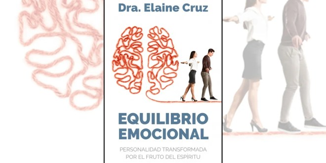"""Logra el """"Equilibrio emocional"""" con la Dra. Elaine Cruz"""