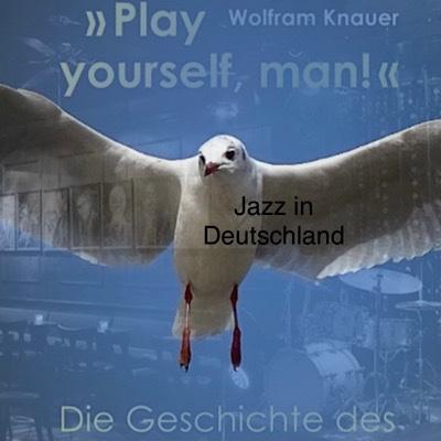 Wolfram Knauer Play yourself
