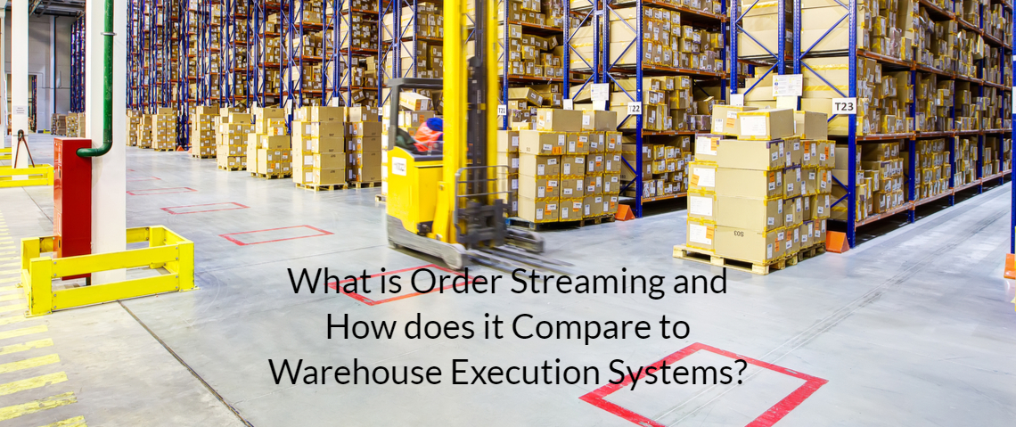 What Is Order Streaming & How Does It Compare to Warehouse Execution System?