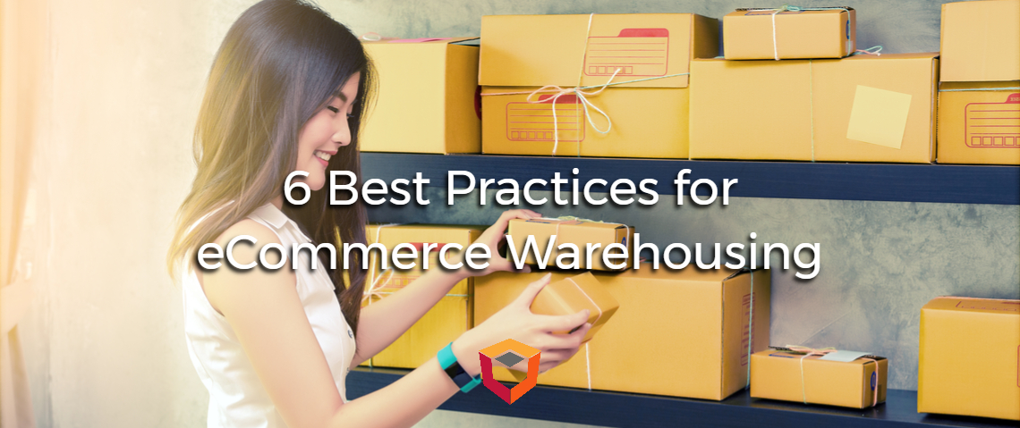 6 Best Practices for eCommerce Warehousing