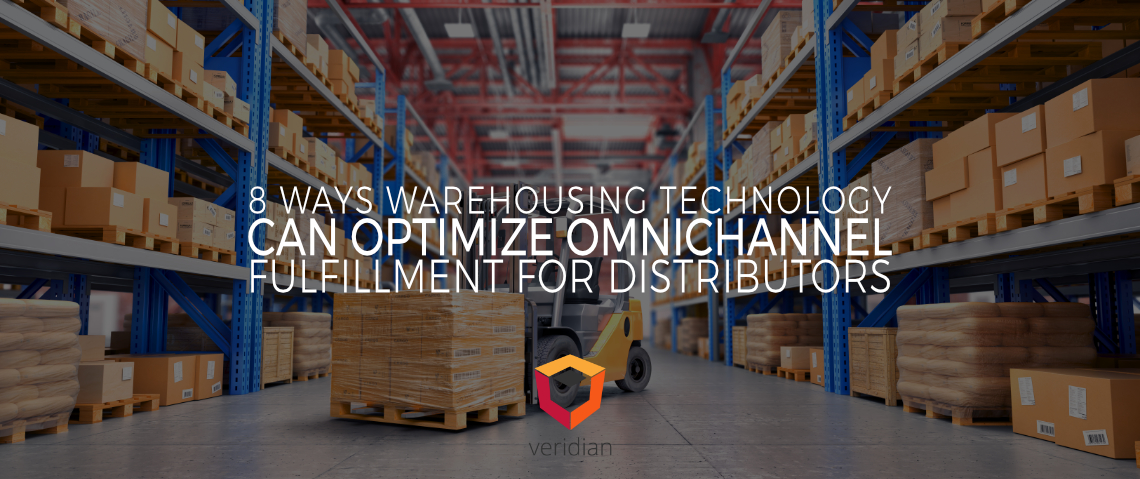 Omnichannel Distribution Technology: 8 Ways Warehousing Technology Can Optimize Omnichannel Fulfillment for Distributors