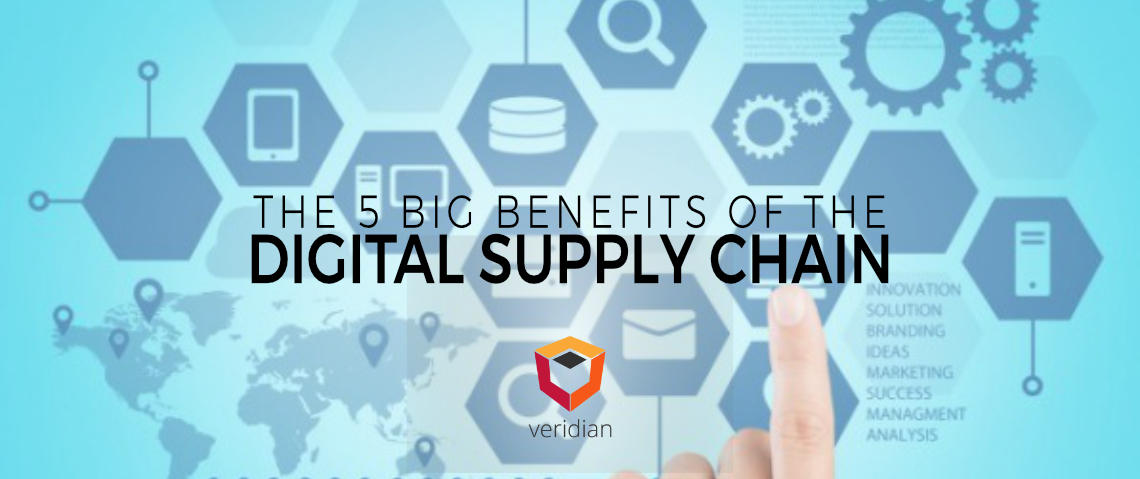 The 5 Big Benefits of the Digital Supply Chain