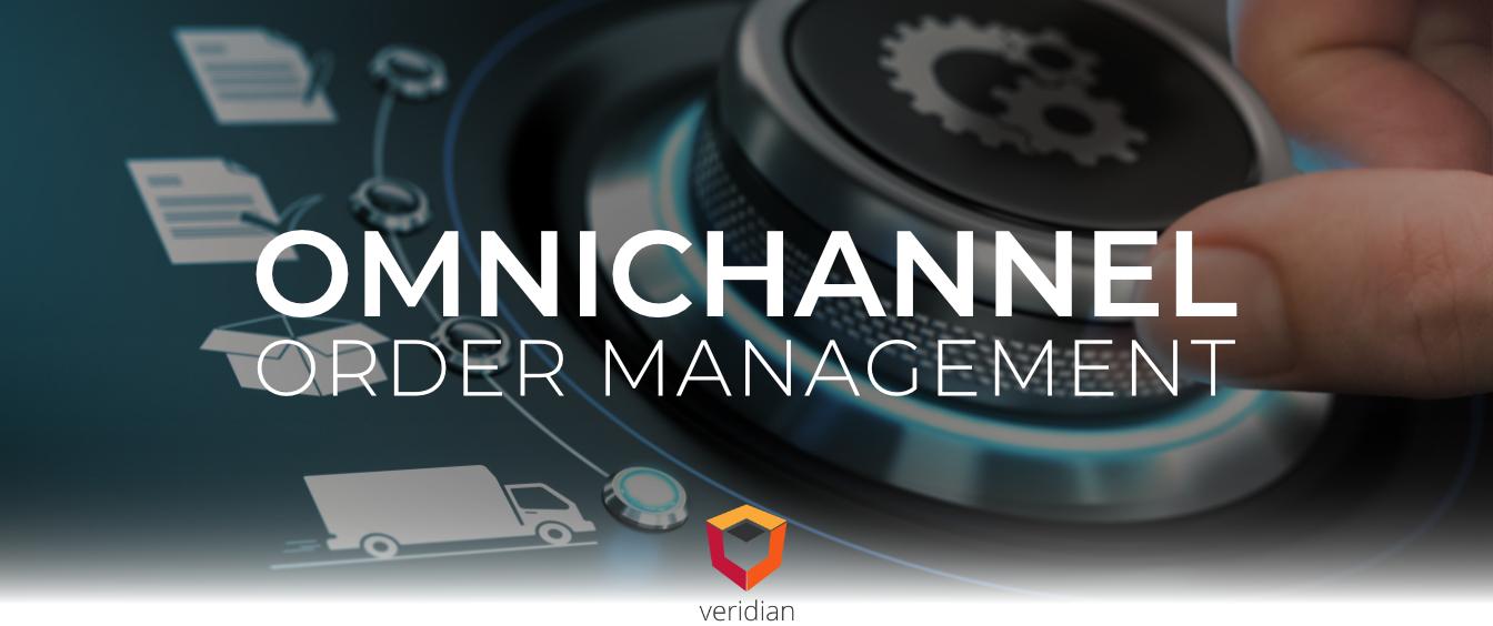 Taking a Look at Omnichannel Order Management