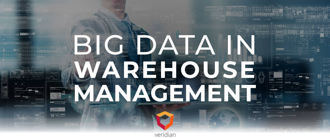 Big Data in Warehouse Management: How Using Big Data Leads to Proactive Warehouse Management