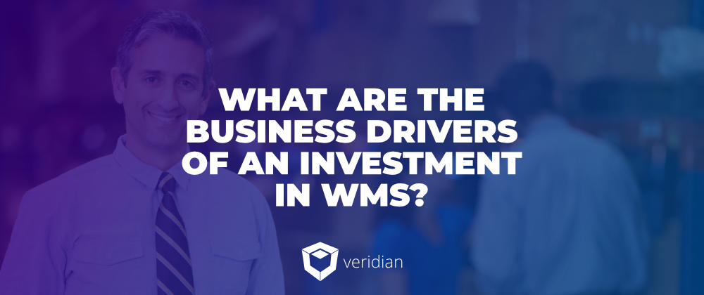 What Are the Business Drivers of an Investment in WMS?