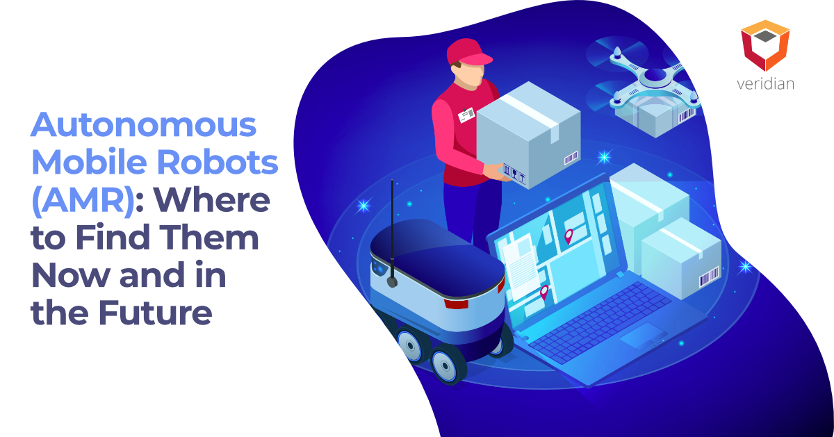 Autonomous Mobile Robots (AMR): Where to Find Them Now and in the Future
