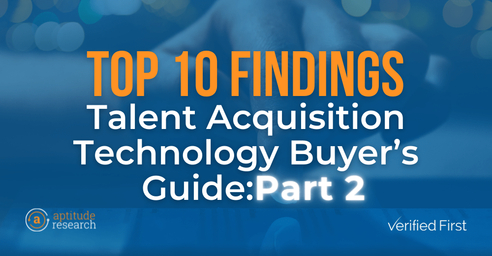 Top Findings: TA Technology Buyer's Guide (Part 2)