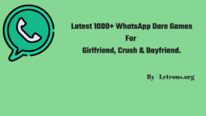 WhatsApp Dare Games: Messages & Questions 2018 [Latest]