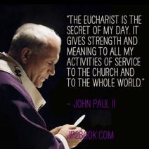 Pope John Paul II on the Eucharist