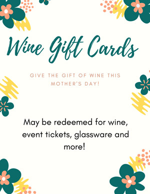 WIne Gift Cards for future events, bottles of wine, glassware and more