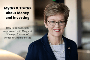 Myths & Truths about Money and Investing