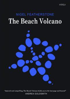 The Beach Volcano_Nigel Featherstone_ Blemish Books_ 2014 (300dpi)