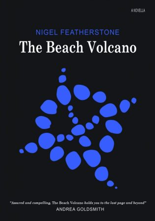 The Beach Volcano_Nigel Featherstone_ Blemish Books_ 2014 (300dpi)