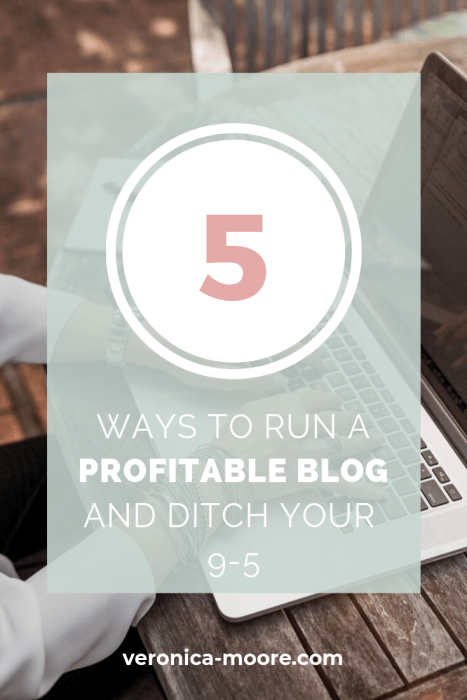 5 ways to run a blog and ditch your 9-5
