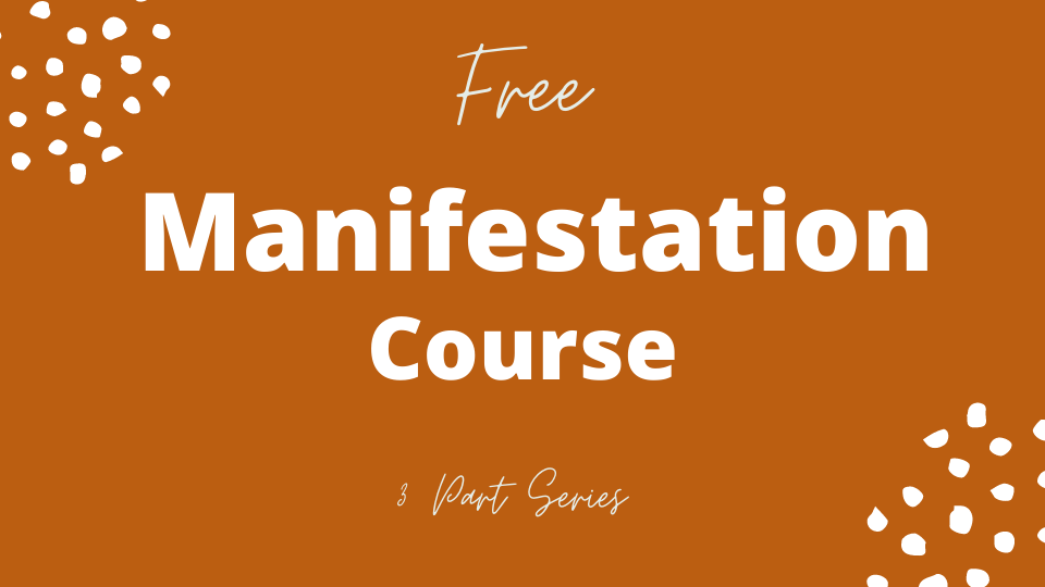 Free Manifestation Course