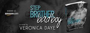 Stepbrother Bad Boy by Veronica Daye
