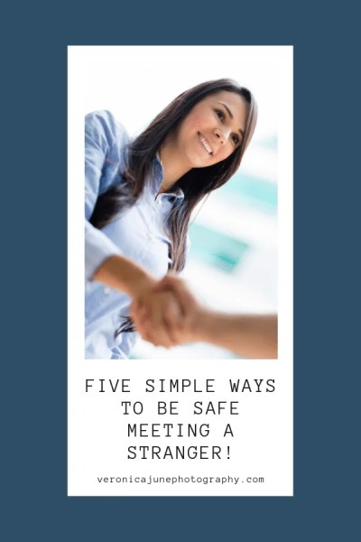 Pin image for Five Simple Ways to be safe meeting a stranger