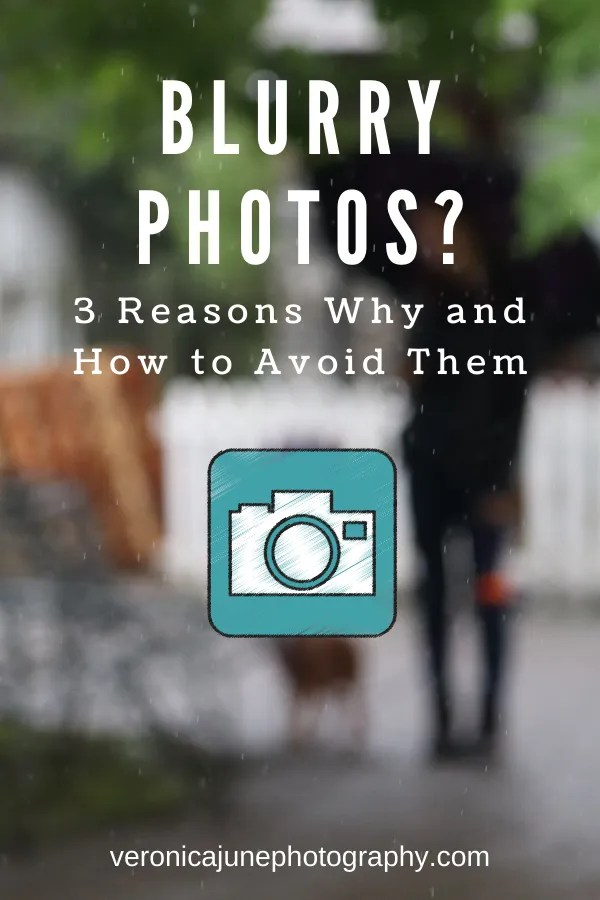 Pin Image for Blurry Photos post
