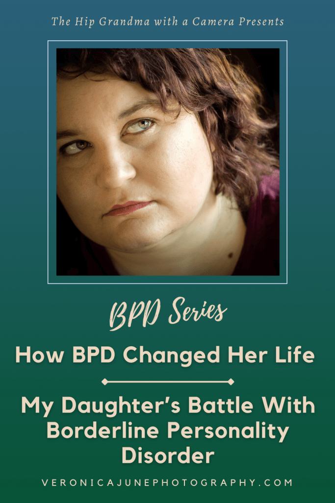 PIN image of a moody portrait of a young woman and the title about parenting a child with borderline personality disorder