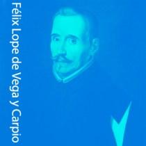 Félix Lope de Vega y Carpio