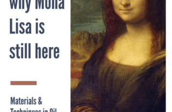 mona lisa art supplies, how to take care of art