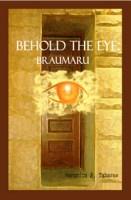 Behold the Eye: Braumaru