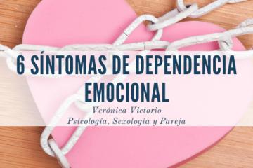 6 síntomas de dependencia emocional