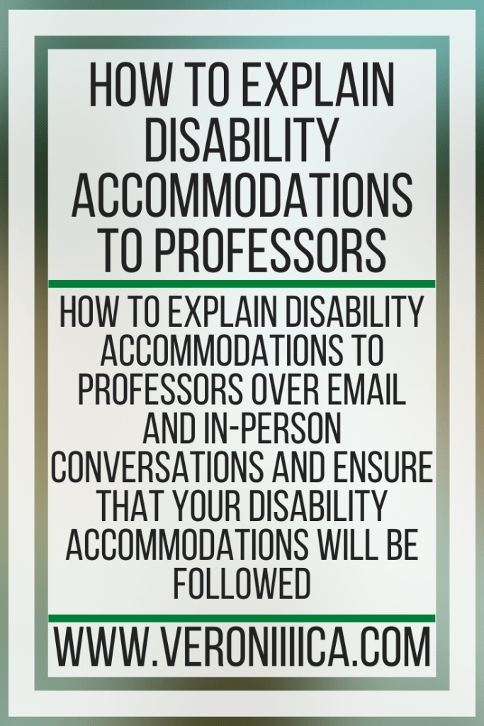 How To Explain Disability Accommodations To Professors. How to explain disability accommodations to professors over email and in-person conversations and ensure that your disability accommodations will be followed