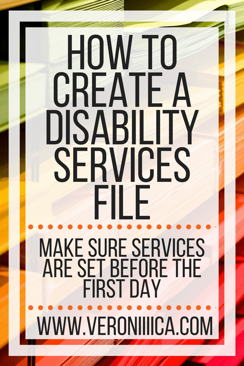 How to create a disability services file for college
