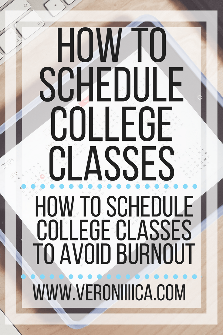 how to schedule college classes and avoid burnout