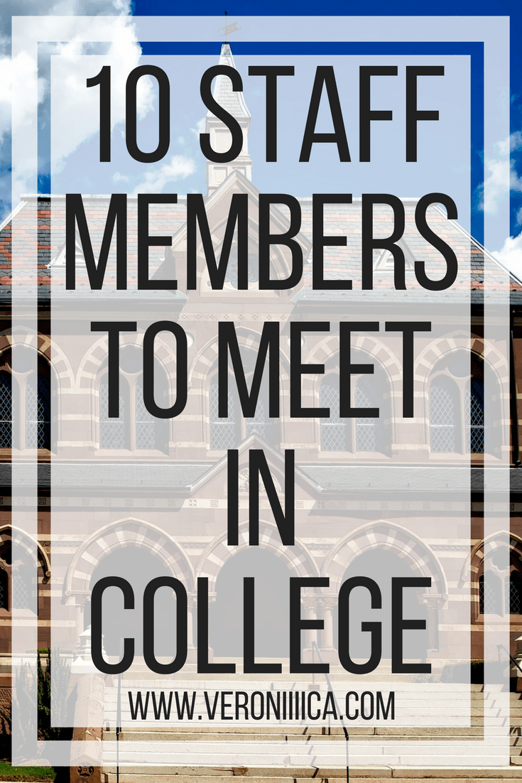 ten staff members to meet in college