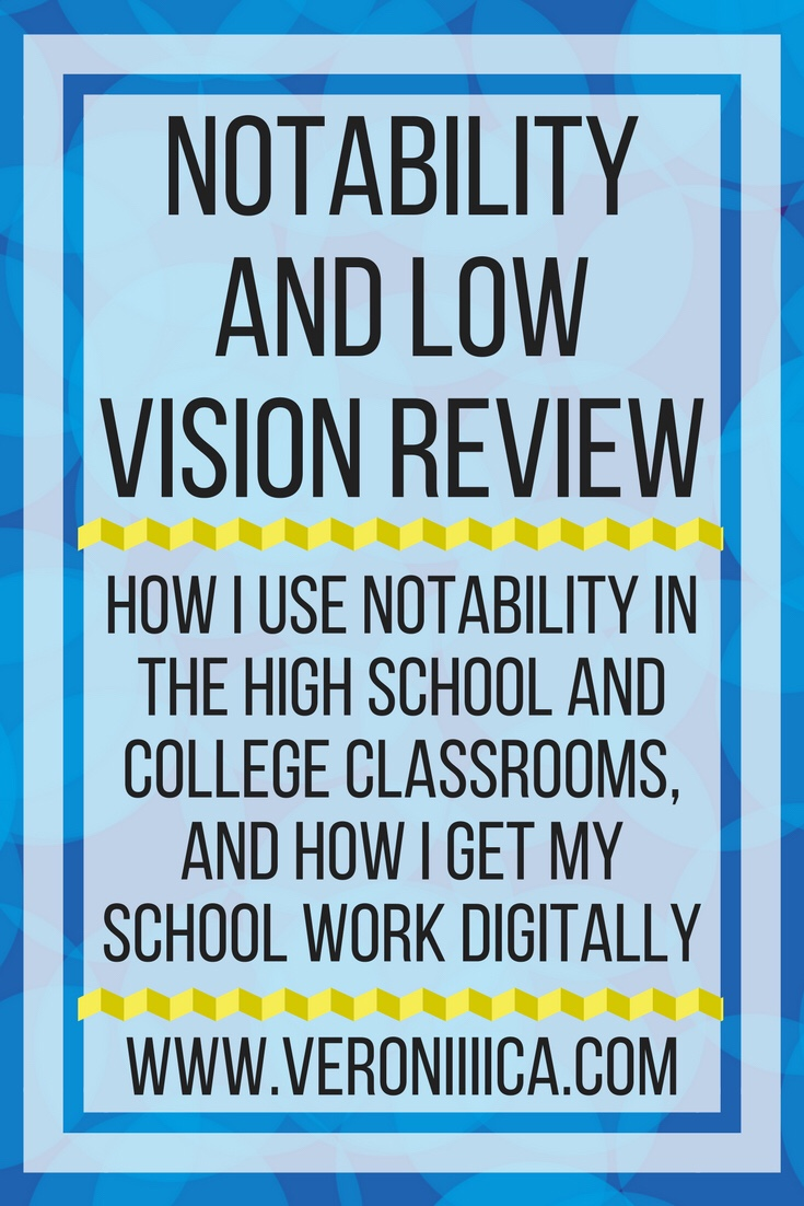 notability in the classroom for low vision