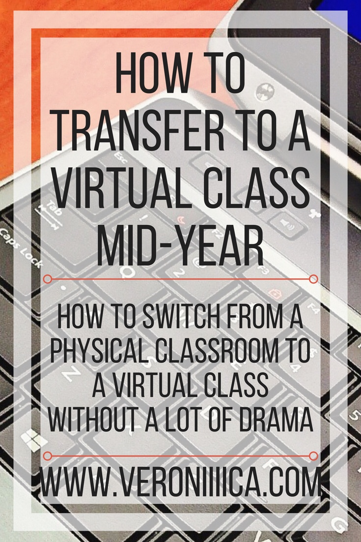 How to transfer to a virtual class mid year without a lot of drama
