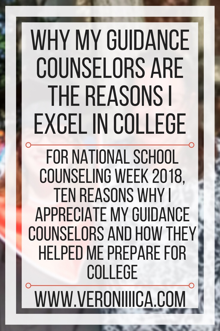 Why my guidance counselors are the reasons I excel in college. For national school counseling week 2018