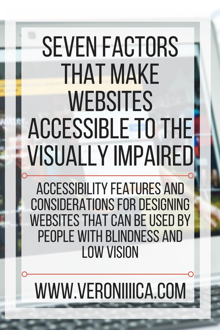 Accessibility features and considerations for designing websites that can be used by people with blindness and low vision