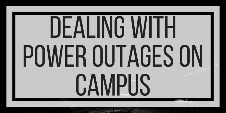 Dealing With Power Outages On Campus