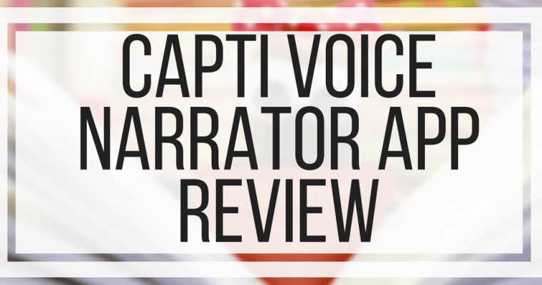 Capti Voice Narrator App Review