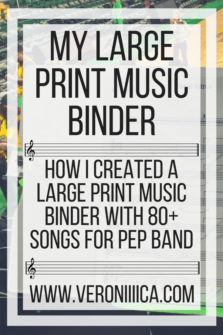 My large print music binder. How I created a large print music binder with more than 80 songs for pep band