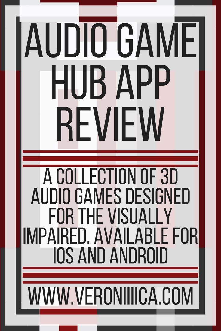 Audio game hub. A collection of 3d audio games for android and ios for blind and visually impaired